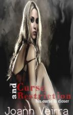 Curse and Restriction by LoveBelovedLove