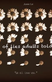 List of lies adults told me by PerfectStranger01