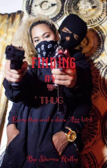 Finding My Thug