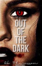 Out of the Dark  ▷ Derek Hale Romance by marvelteenwolf