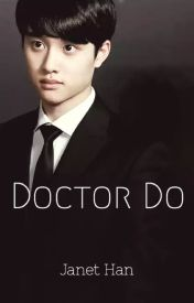 Doctor Do (Completed) by baekoasis