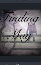 Lost found forgiven version2 (finding May) by Happy_21_88