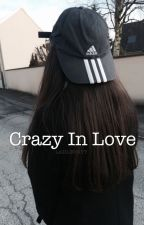 Crazy in Love ↠ g.d [ON HOLD] by LAGILINSKYY