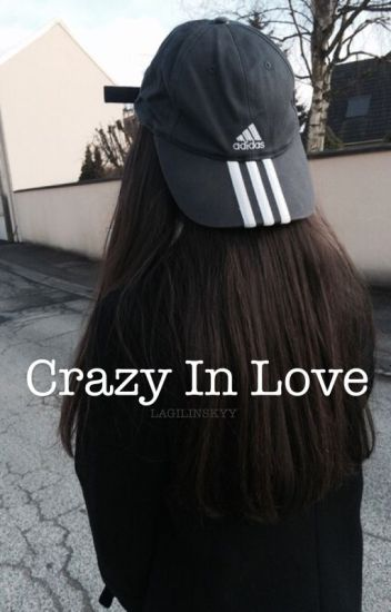 Crazy in Love ↠ g.d [ON HOLD]