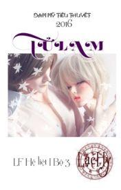 Đọc Truyện [ĐAM MỸ] TỬ LAM (HOÀN) - LF hệ liệt (Bộ 3) - TruyenFun.Com