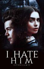 I hate him {h.s} LT by IstorijaMtf