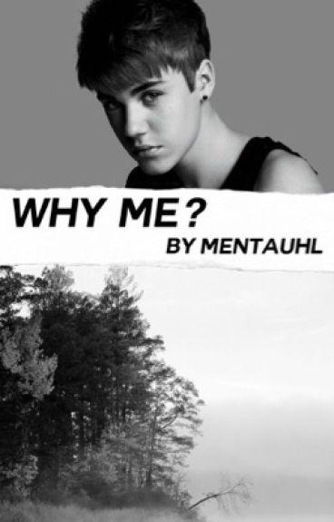 Why Me? • jb