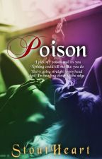 POISON by Stoutheart