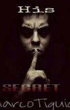 His Secret by MarcoTiquia13