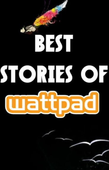Best Stories Of Wattpad