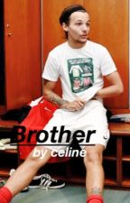 Brother • l.t by aeshtheticsniall