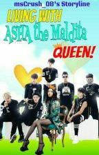 Living With Asha the Maldita Queen #Wattys2015 by Ryllelove08