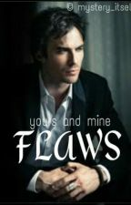 Flaws by Mystery_itself