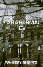 Paranormal Ev by azeylanepra
