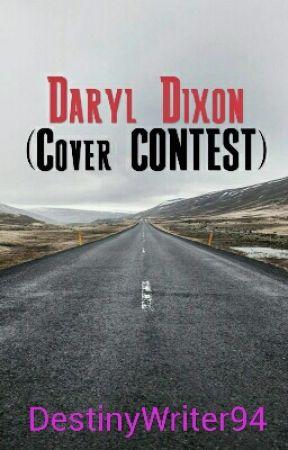Daryl Dixon (Cover CONTEST) by DestinyWriter94