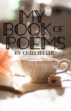My Book of poems by ChilliBelle