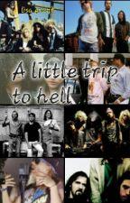 A little trip to hell { Guns n' roses }{nirvana} by hdjdudu