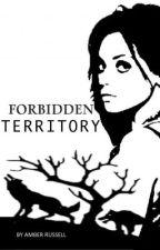 Forbidden Territory by AmberTylerRollieRuss