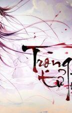 TRỌNG TỬ - HOÀN by MoonTng