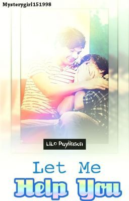 Let Me Help You (A Lilo Paynlinson fanfic)