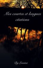 Mes courtes et longues  citations by Lessina