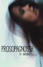 Prosopagnosia | lrh by AnaSnake