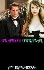 Un Amor Original|Kol Mikaelson|#Libro 3 by Ayusawa13256