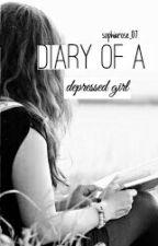 Diary of a Depressed Girl by sophiarose_7