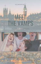 Meet The Vamps by freeyourmindtodream