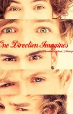 One Direction Imagines ;) by Whenhazmetlou