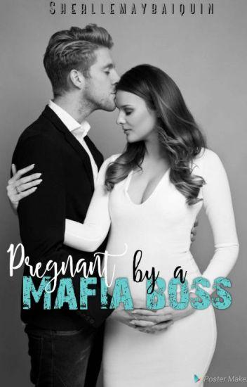Pregnant by Mafia boss