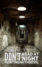 Don't Read at Night | Tome 1 by Psychopathique