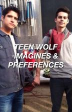 TEEN WOLF | IMAGINES & PREFERENCES  by krissnicole
