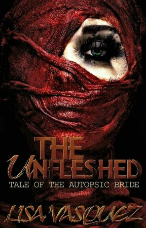 The Unfleshed (WIP) by unsaintly-author