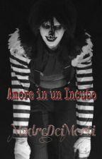 Creepypasta - Amore in un Incubo by MadreDeiMorti