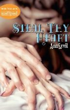 Steal thy heart (PUBLISHED BY BOOKWARE) by AnnSyvil