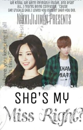 She's My, Miss Right?[/BTS Jungkook Ff; by JerseyKkhei
