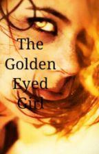 The Golden Eyed Girl by simonne_g