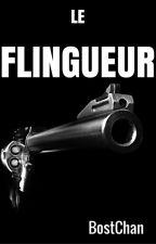 Le Flingueur [Abandonnée] by BostChan