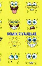 komik dialoglar by bengisu_yartasi
