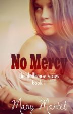 No Mercy by MaryMartel