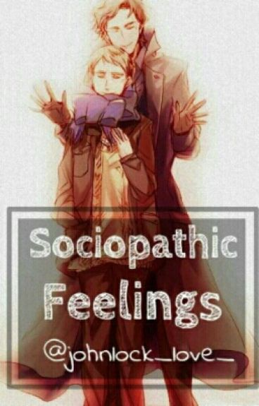 Sociopathic Feelings
