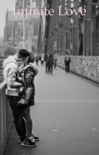 Infinite Love [A Louis Tomlinson Fanfiction] by nina_pastore1