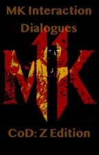 Mortal Kombat Interaction Dialogues: COD style by Dressiestsphinx