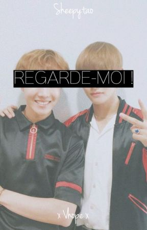 REGARDE-MOI! (OS V-Hope) by Sheepytao