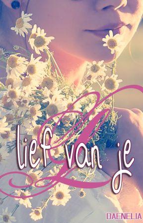 Lief van je by Daenelia