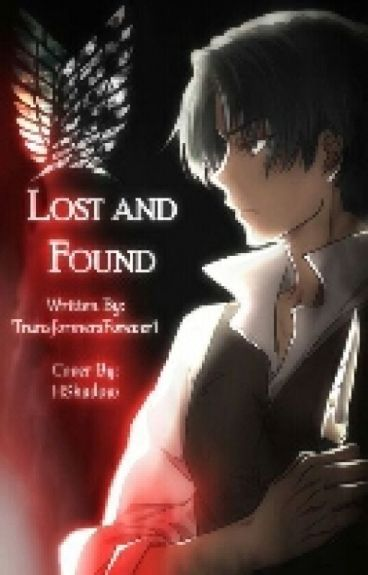 Lost and Found (Levi x Child!Reader)
