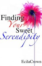 Finding My Sweet Serendipity by EcilaCrown