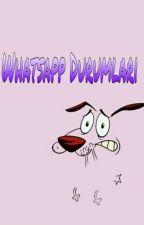 Whatsapp Durumları by WhoWinchester
