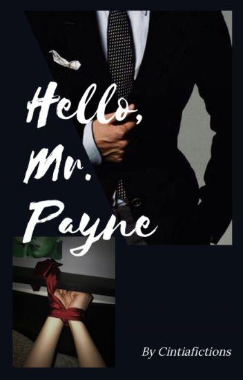 Hello, Mr.Payne | Lemon